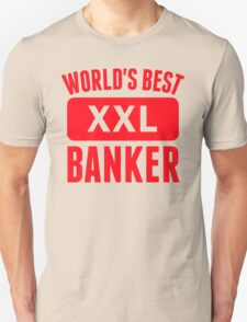 World's Best Banker T-Shirt