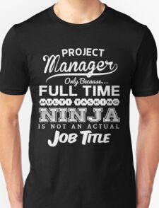 Ninja Project Manager T-shirt T-Shirt