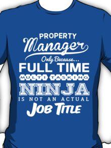 Ninja Property Manager T-shirt T-Shirt