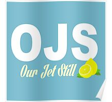 Our Jet Still -OJS  Poster