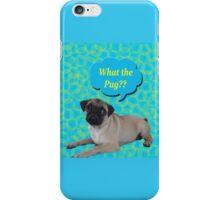 Pug it up!! iPhone Case/Skin