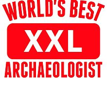 World's Best Archaeologist by kwg2200