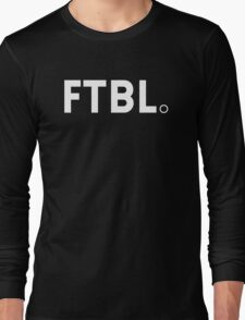 FTBL. WHITE FONT  Long Sleeve T-Shirt