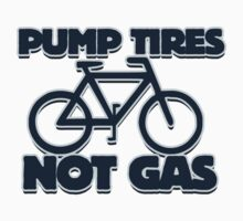 Pump Tires, Not Gas One Piece - Short Sleeve