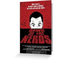 Dawn of the Nerds Greeting Card