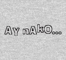Ay Nako by kayve