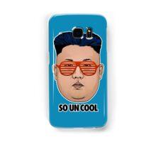 So Kim Jong Un Cool Samsung Galaxy Case/Skin
