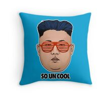 So Kim Jong Un Cool Throw Pillow