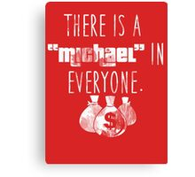 Michael in Everyone (White) Canvas Print