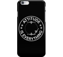Pilot? Attitude Is Everything! iPhone Case/Skin