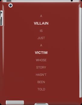 Villain Or Victim? by kittenblaine