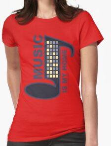 Music Is My Home Womens Fitted T-Shirt