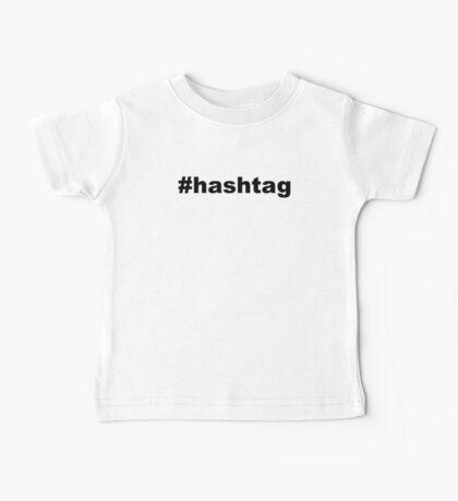 #hashtag Baby Tee