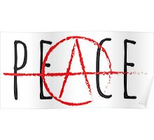 Peace/Anarchy Poster