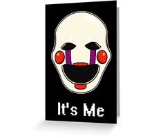 Five Nights at Freddy's Puppet - It's Me Greeting Card