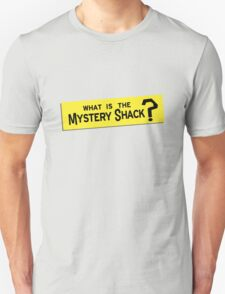 What IS the Mystery Shack? T-Shirt