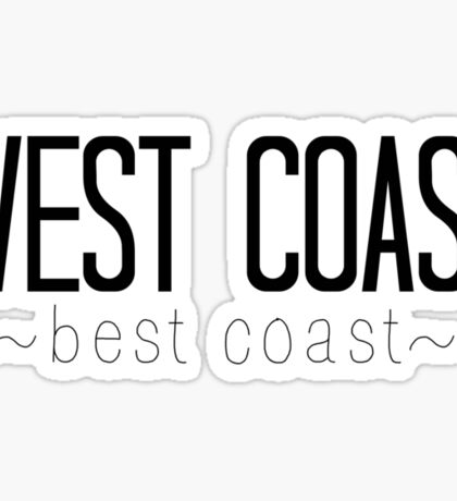West Coast Best Coast Sticker