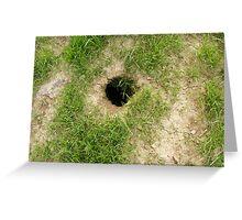 Groundhog Hole Greeting Card