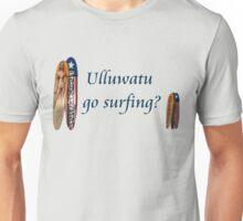 Ulluwatu Go Surfing? Unisex T-Shirt
