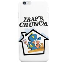 TRAP'N CRUNCH iPhone Case/Skin