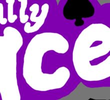 Totally Ace! Sticker