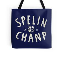 SPELIN CHANP Tote Bag