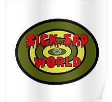 Sick Sad World Poster