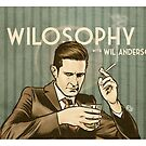 Wilosophy by James Fosdike