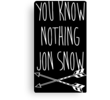You Know Nothing II Canvas Print