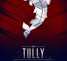 House Tully Sigil III (house words) by P3RF3KT