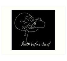 Death Before Decaf II Art Print