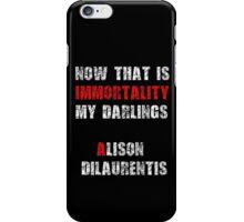 PLL Alison Quote iPhone Case/Skin