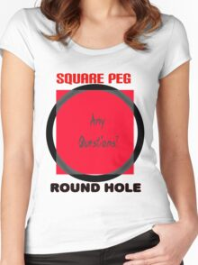 Square peg Round hole Women's Fitted Scoop T-Shirt
