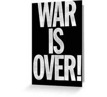 War is Over (John Lennon Inspired) Greeting Card