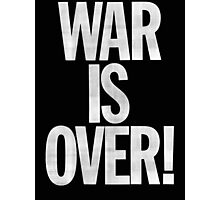 War is Over (John Lennon Inspired) Photographic Print
