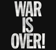 War is Over (John Lennon Inspired) by LamericaTees
