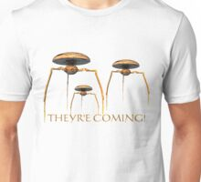 They're Coming! T-Shirt