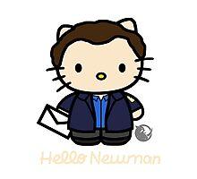 Hello Newman! Photographic Print