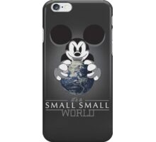 It's a small small world iPhone Case/Skin