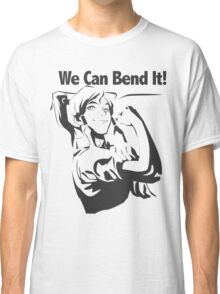 We Can Bend It Classic T-Shirt