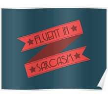 Fluent in Sarcasm Ribbons Poster