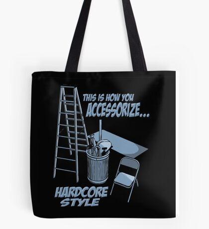 Hardcore accessorizing Tote Bag