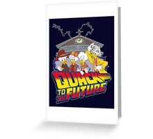 Quack To The Future Greeting Card