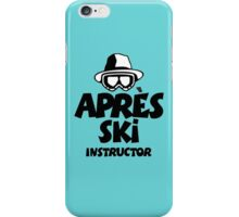 Après-Ski Instructor 01 iPhone Case/Skin