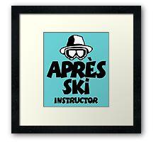 Après-Ski Instructor 01 Framed Print