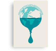 H2O *every drop counts Canvas Print