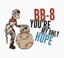 BB-8 You're my Only Hope T-Shirt