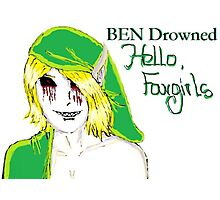 BEN Drowned: Hello, Fangirls Photographic Print