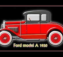 Ford model A of the 1930s by Dennis Melling