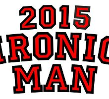 2015 Ironic Man by theshirtshops